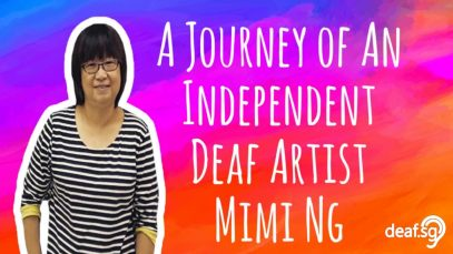 A Journey Of An Independent Deaf Artist Mimi Ng