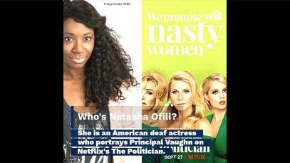 American Deaf Actress Natasha Ofili to Portray Principal on Netflix's The Politician