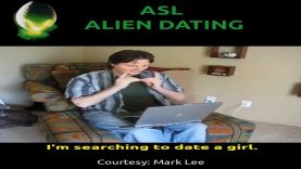 American Sign Language (ASL) Alien Dating Movie