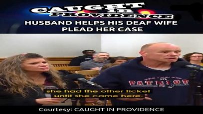 Caught in Providence: Husband Helps His Deaf Wife Plead Her Case