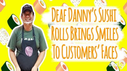 Deaf Danny's Sushi Rolls Brings Smiles To Customers' Faces