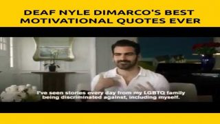 Deaf Nyle DiMarco's Best Motivational Quotes Ever