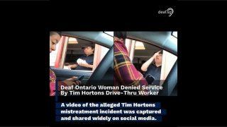 Deaf Ontario Woman Denied Service By Tim Hortons Drive-Thru Worker