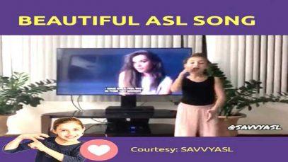 Deaf Savannah Beautiful ASL Song