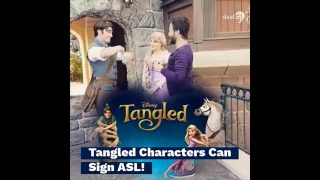 Disney Tangled Characters Can Sign American Sign Language (ASL)