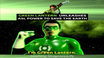 Green Lantern Unleashes ASL Power to Protect the Earth
