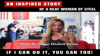 An Inspired Story Of A Deaf Woman Of Steel Elizabeth Galvan