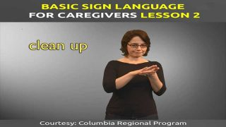 Learn Basic Sign Language Lesson 2 for Caregivers