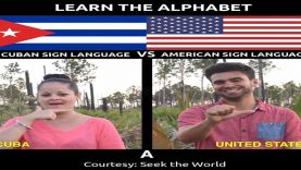Learn The Alphabet in Cuban Sign Language Vs American Sign Language