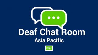 Online Chat Room For Deafs (Asia Pacific)
