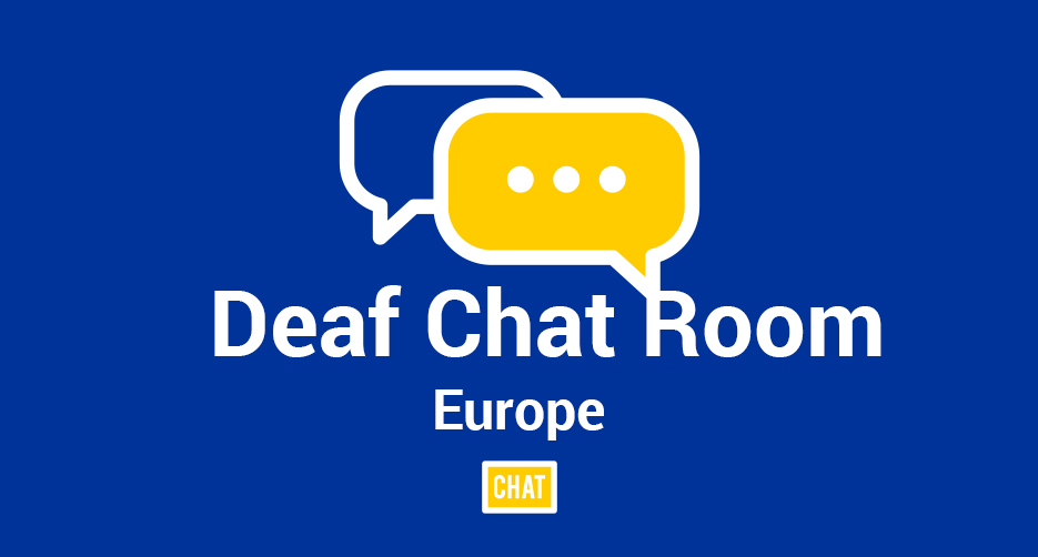 online chat room for deafs (europe)