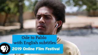 PBS Online Film Festival 2019: Ode to Pablo