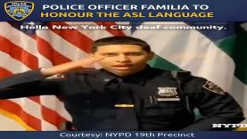 Police Officer Familia to Honour the ASL Language