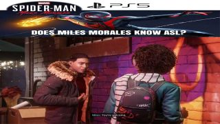 PS5 Marvel's Spider-Man Miles Morales Knows ASL