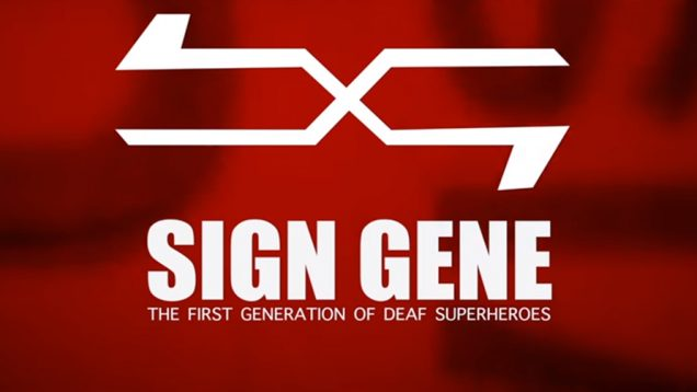 Sign Gene Movie Trailer 2018: The First Generation Of Deaf Superheroes