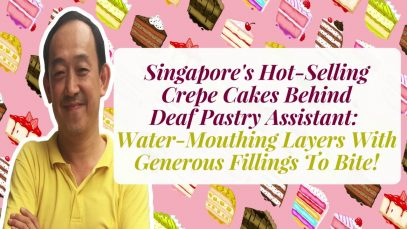 Singapore 's Hot Selling Crepe Cakes Behind Deaf Pastry Assistant