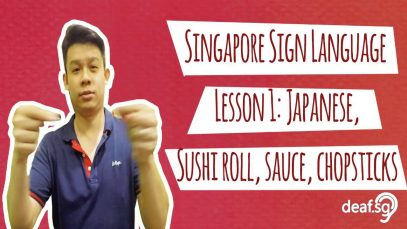 Singapore Sign Language Lesson 1: Japanese, Sushi Roll, Sauce & Chopsticks