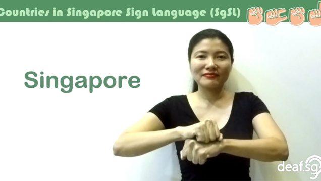 Singapore Sign Language (SgSL) Lesson: Countries