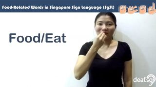 Singapore Sign Language (SgSL) Lesson: Food-Related Words
