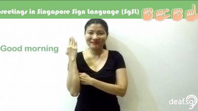 Singapore Sign Language (SgSL) Lesson: Greetings
