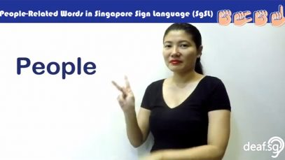 Singapore Sign Language (SgSL) Lesson: People-Related Words