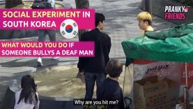 Social Experiment in South Korea: What Would You Do If Someone Bullys A Deaf Man