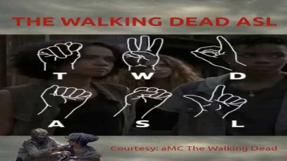 The Walking Dead ASL to Learn American Sign Language