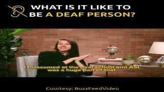 What Is It Like to Be A Deaf Person?